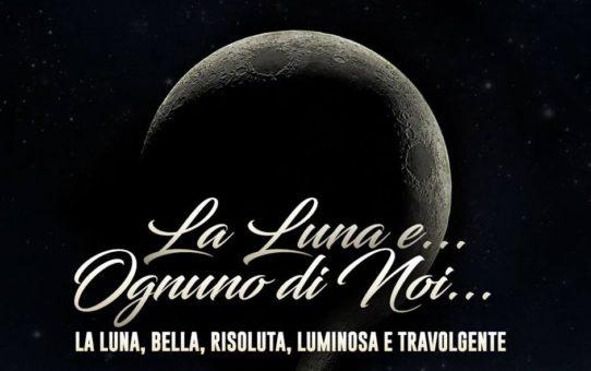 La Luna e ognuno di noi